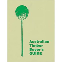 Australian Timber Buyer's Guide - Addition 3