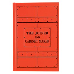 """The Joiner & Cabinetmaker"" By Anonymous, Christopher Schwarz and Joel Moskowitz"