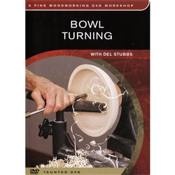 Bowl Turning with Del Stubbs - DVD