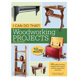 I Can Do That! Woodworking Projects - 3rd Edition