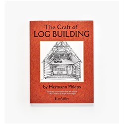 The Craft of Log Building