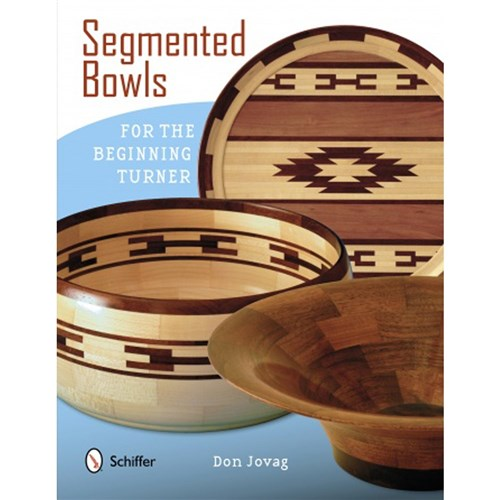Segmented Bowls for the Beginning Turner