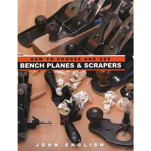 How to Choose & Use Bench Planes and Scrapers